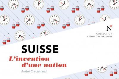 La Suisse face à son histoire. Un pays à réinventer?