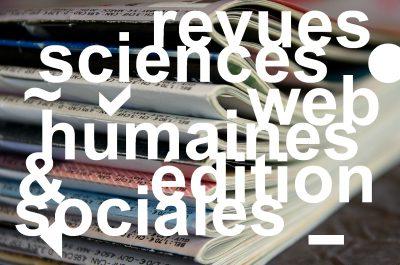 Revues et éditions de sciences humaines : quels enjeux, quel avenir?